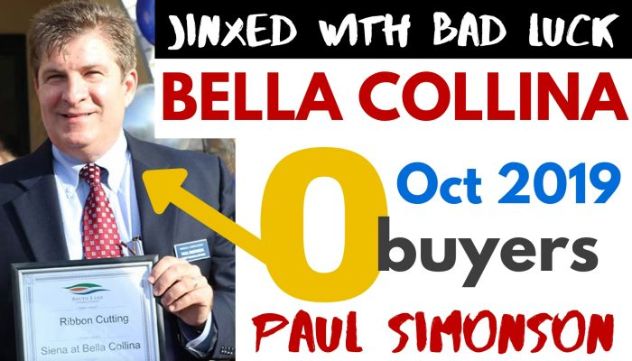 DWIGHT SCHAR'S BELLA COLLINA HOMES or CONDOS - ZERO SALES in OCTOBER