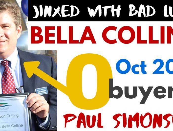 DWIGHT SCHAR'S BELLA COLLINA HOMES or CONDOS - ZERO SALES in OCTOBER
