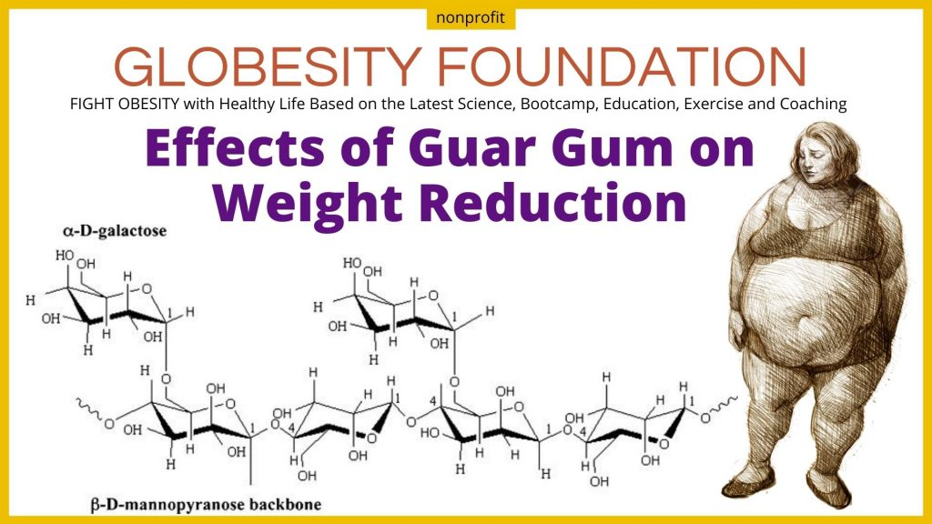 Effects of Guar Gum on Weight Reduction
