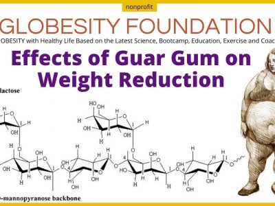 GUAR GUM EFFECTS ON WEIGHT REDUCTION, CRAVINGS AND DIABETES IN GLOBESITY BOOTCAMP FOR THE OBESE