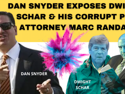 _Dan Snyder, Don Juravin and Richard Arrighi EXPOSE Dwight Schar and his porn corrupt attonrey Marc Randazza