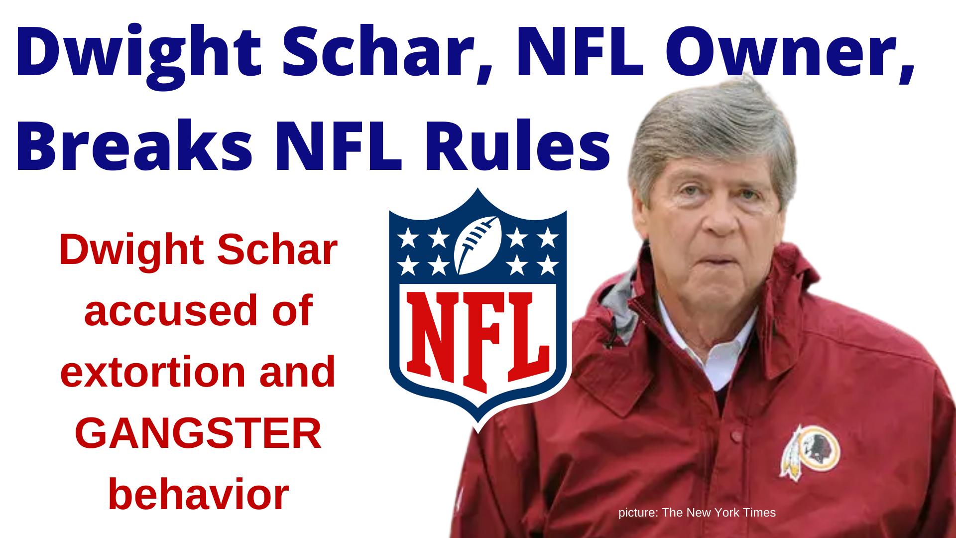 Dwight Schar, NFL Owner, Breaks NFL Rules